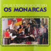Os Sucessos do Grupo Os Monarcas