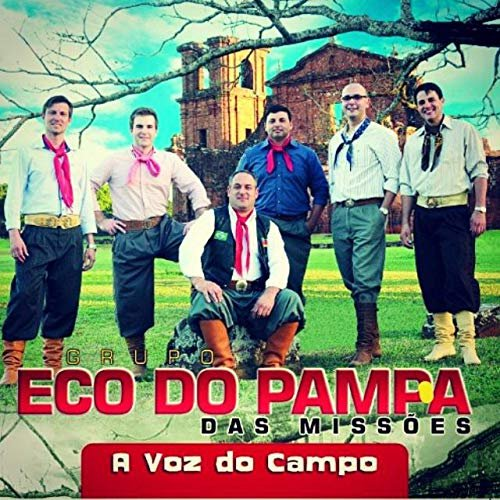 A Voz do Campo de Grupo Eco do Pampa das Missões