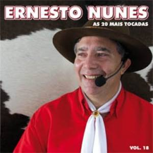 As 20 Mais Tocadas de Ernesto Nunes