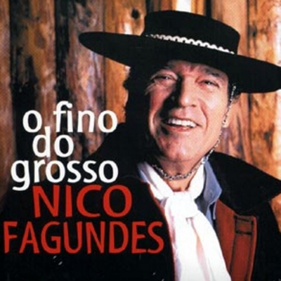 O Fino do Grosso de Nico Fagundes