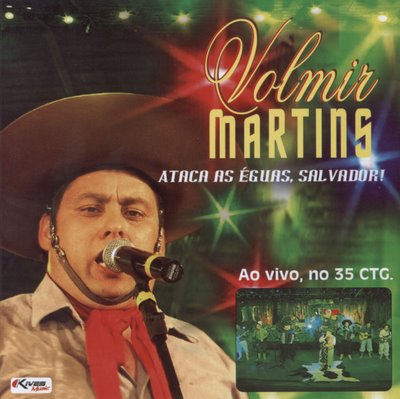 Ataca as Égua Salvador (ao vivo no 35 CTG) de Volmir Martins